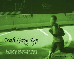 Nah Give Up 3