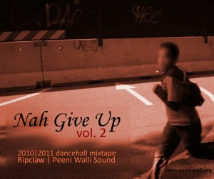 Ripclaw - Nah Give Up vol. 2